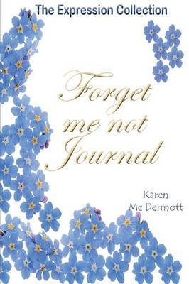 Forget me not Journal