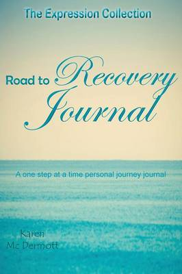 Road to Recovery Journal
