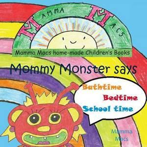 Mommy Monster Says Bathtime
