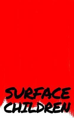 Surface Children - A Book of Short Stories