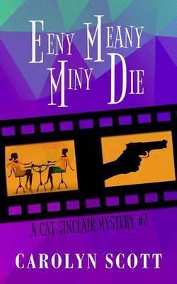 Eeny Meany Miny Die