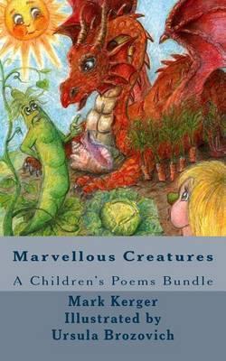 Marvellous Creatures: A Children's Poems Bundle