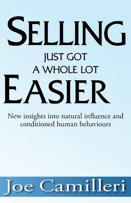 Selling Just Got a Whole Lot Easier: New Insights Into Natural Influence and Conditioned Human Behaviours