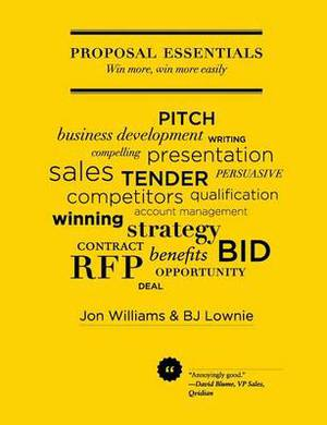 Proposal Essentials: Win More, Win More Easily