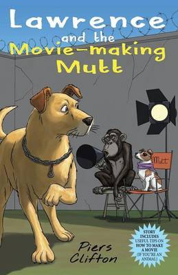 Lawrence and the Movie - Making Mutt