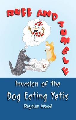 Ruff and Tumble - Invasion of the Dog Eating Yetis