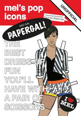 Bad Gal Papergal!: Unofficial Tribute to Rihanna
