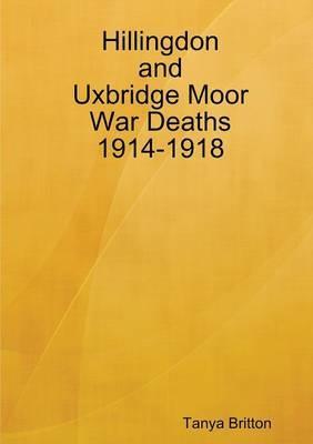 Hillingdon and Uxbridge Moor War Deaths 1914-1918