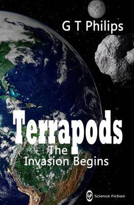 Terrapods: The Invasion Begins
