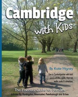 Cambridge with Kids: The Essential Guide for Families