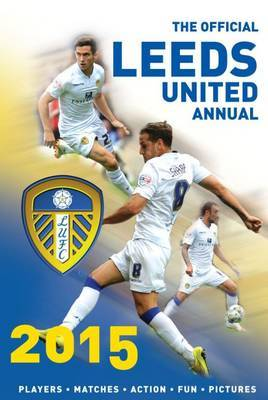 The Official Leeds United Annual: 2015