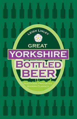Great Yorkshire Bottled Beer