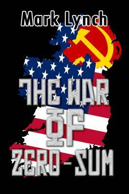 The War of Zero-Sum