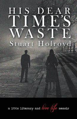 His Dear Time's Waste