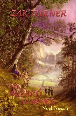 Zak Turner - A Wizard Summer: Bk.2