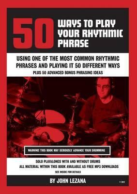 50 Ways to Play Your Rhythmic Phrase