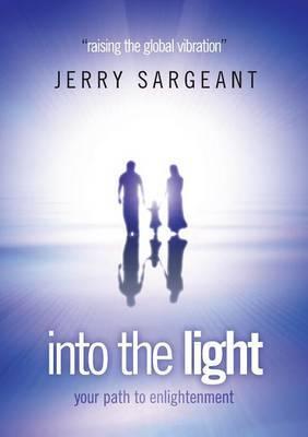 Into the Light: Raising the Global Vibration