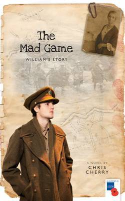 The Mad Game: William's Story: 1