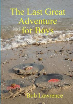 The Last Great Adventure for Boys