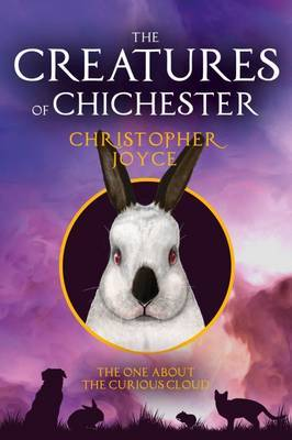 The Creatures of Chichester: The One About the Curious Cloud