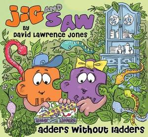 Jig and Saw: Adders Without Ladders