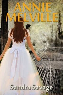 Annie Melville: The Enthralling Saga of Annie Pepper's Search for Love and Romance Continues