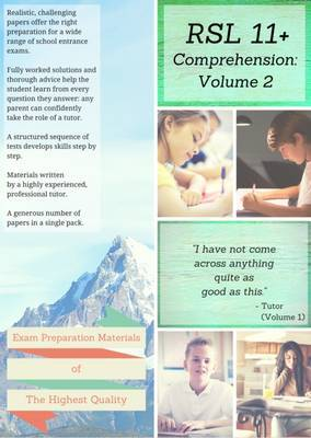 RSL 11+ Comprehension: Volume 2: Practice Papers with Detailed Answers and Question-by-Question Feedback for 11+ / KS2 English