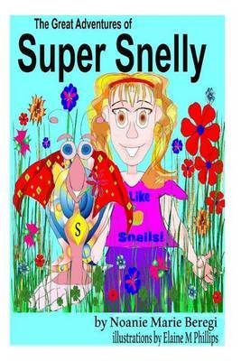 The Great Adventures of Super Snelly