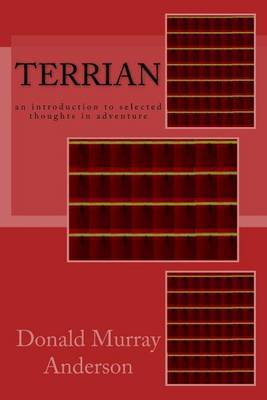 Terrian: An Introduction to Selected Thoughts in Adventure