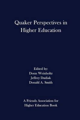 Quaker Perspectives in Higher Education