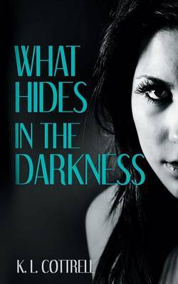 What Hides in the Darkness
