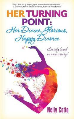 Her Turning Point: Her Divine, Glorious, Happy Divorce!