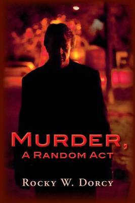 Murder, a Random ACT