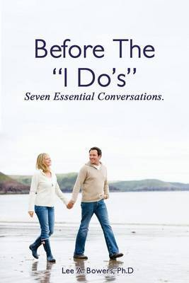 Before the I Do's: Seven Essential Conversations