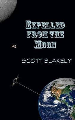 Expelled from the Moon