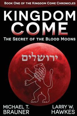 Kingdom Come: The Secret of the Blood Moons