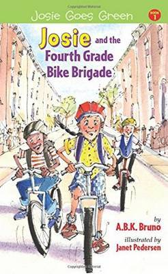 Josie and the Fourth Grade Bike Brigade: Book 1