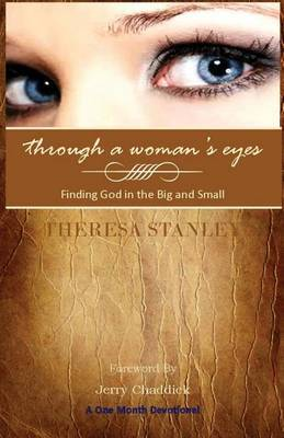 Through a Woman's Eyes: Finding God in the Big and Small