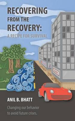 Recovering from the Recovery: A Recipe for Survival