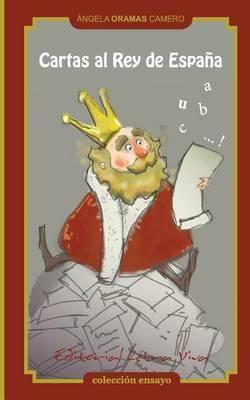 Cartas Al Rey de Espana