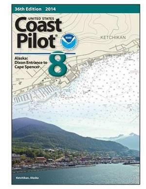Noaa Coast Pilot 8: 36th Edition 2014