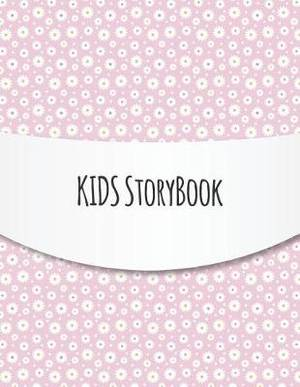 Kids Storybook: Blank Story Book For Kids With Lines, Write And Draw Picture Box And Handwriting Practice Journal