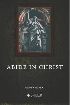 Abide in Christ (Illustrated)