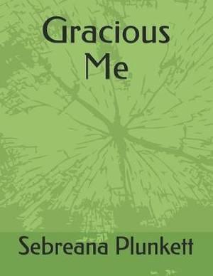 Gracious Me  : How I Love Me Some Him