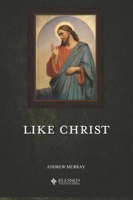 Like Christ (Illustrated)