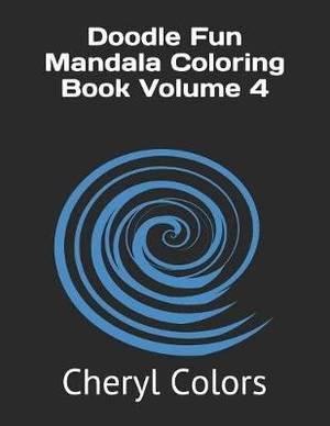 Doodle Fun Mandala Coloring Book Volume 4