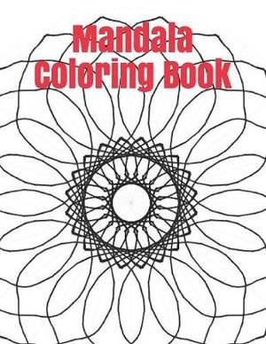 Mandala Coloring Book: Adult Coloring Book