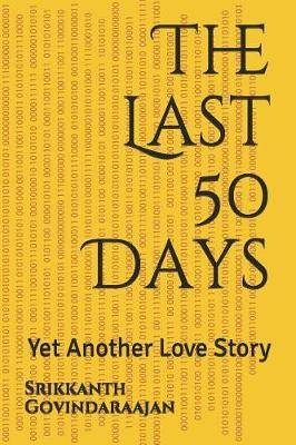 The Last 50 Days: Yet Another Love Story