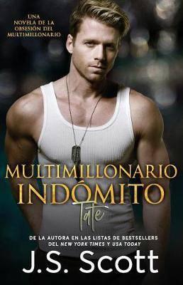 Multimillonario Indomito Tate: : La Obsesion del Multimillonario Libro 7
