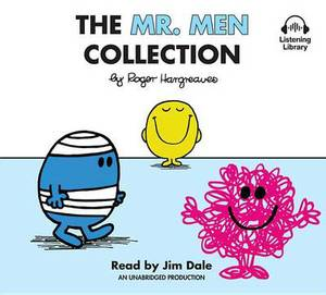 The Mr. Men Collection: Mr. Happy; Mr. Messy; Mr. Funny; Mr. Noisy; Mr. Bump; Mr. Grumpy; Mr. Brave; Mr. Mischief; Mr. Birthday; And Mr. Small